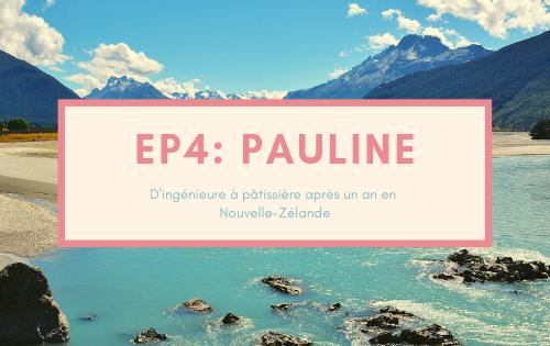 Pauline, d'ingénieure à patissière après un an en Nouvelle-Zélande