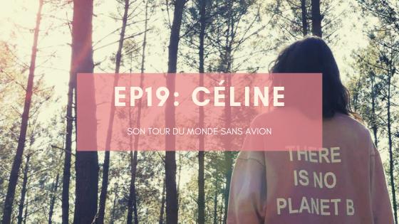 Céline, son tour du monde sans avion